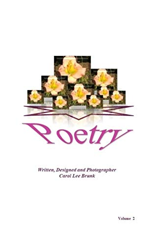 Poetry: Volume 2 por Carol Lee Brunk