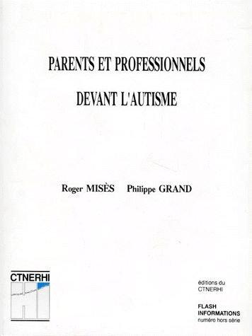 Parents et professionnels devant l'autisme
