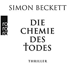 Die Chemie des Todes (David Hunter, Band 1)