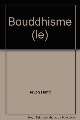 Bouddhisme (le)