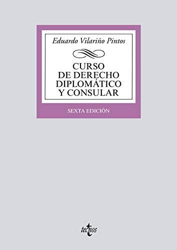 Curso de Derecho Diplomático y Consular (Derecho - Biblioteca Universitaria De Editorial Tecnos) por Eduardo Vilariño Pintos