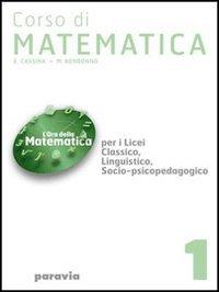Corso di matematica. Per i Licei e gli Ist. magistrali: 2