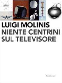 luigi-molinis-niente-centrini-sul-televisore