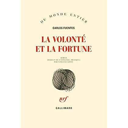 La volonté et la fortune
