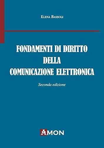 Fondamenti di diritto della comunicazione elettronica
