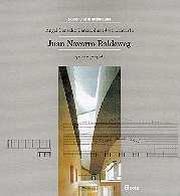 Juan Navarro Baldeweg. Opere e progetti. Ediz. illustrata di J. Navarro Baldeweg