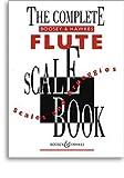 Complete Flûte Scale Book Flûte Traversiere