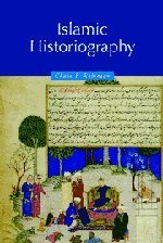 Islamic Historiography (Themes in Islamic History) by Chase F. Robinson (2008-08-21)