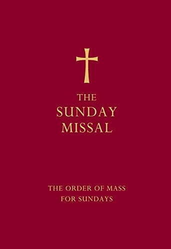 The Sunday Missal (Red edition): The New Translation of the Order of Mass for Sundays