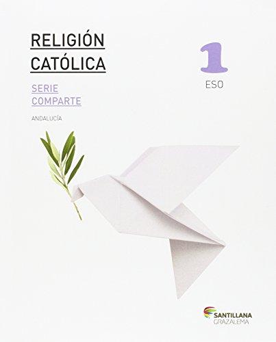 RELIGION CATOLICA SERIE COMPARTE 1ESO - 9788483054505 por Vv.Aa.