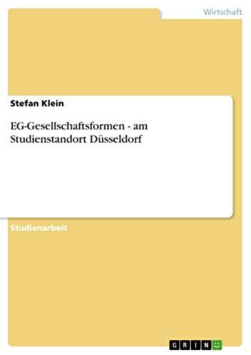 EG-Gesellschaftsformen - am Studienstandort Düsseldorf