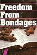 Title: Freedom from bondages