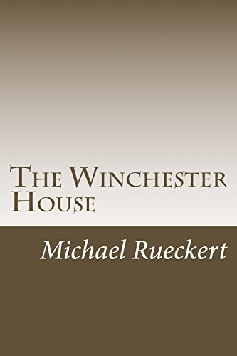 The Winchester House (Mitch, Band 2) (Winchester Mystery House)