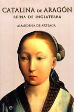 Catalina de Aragon reina de Inglaterra/ Catalina of Aragon Queen of England Cover Image