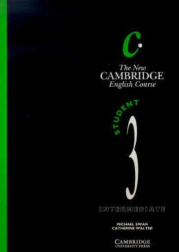 The New Cambridge English Course 3 Student's book by Michael Swan (1992-08-28)
