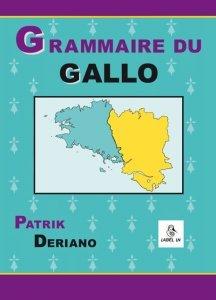 Grammaire du Gallo, Langue Romane de Haute-Bretagne