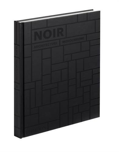 Noir : Architecture monochrome par Phaidon