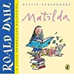 [(Matilda)] [ By (author) Roald Dahl, Read by Rula Lenska, Read by Sian Thomas, Read by Christopher Timothy ] [March, 2005]