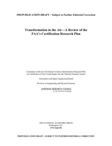 Transformation in the Air: A Review of the FAA's Certification Research Plan