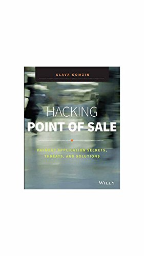 [(Hacking Point of Sale: Payment Application Secrets, Threats, and Solutions )] [Author: Slava Gomzin] [Mar-2014]