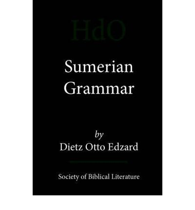 [(Sumerian Grammar)] [Author: Otto Dietz Edzard] published on (January, 2003)
