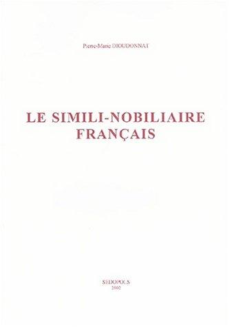 Le simili-nobiliaire français