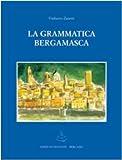 Image de La grammatica bergamasca