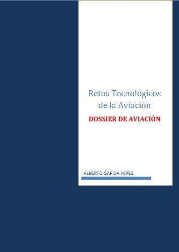 Retos Technologicos de la Aviacion (Spanish Edition)