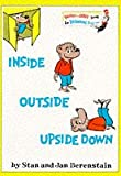 Cover of: Inside Outside Upside Down (Bright and Early Books) | Stan Berenstain, Jan Berenstain