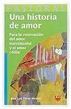 Una Historia De Amor (Pastoral)