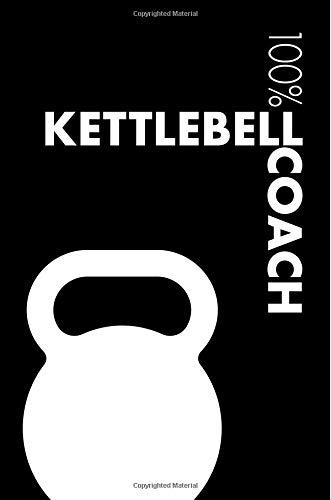 Kettlebell Coach Notebook: Blank Lined Kettlebell Journal For Coach and Practitioner por Elegant Notebooks