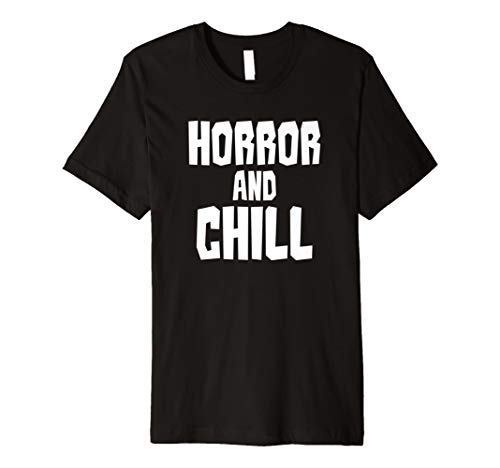 (Wanna Horror und Chill Scary Filmen Funny Halloween Shirt)