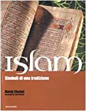 Islam. Simboli di una tradizione