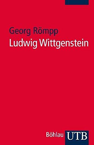 Ludwig Wittgenstein: Eine philosophische Einführung