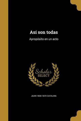 SPA-ASI SON TODAS