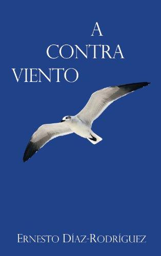 A Contra Viento por Ernesto Díaz-Rodríguez