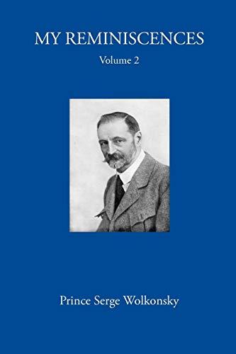 My Reminiscences, Volume 2. por Prince Serge Wolkonsky