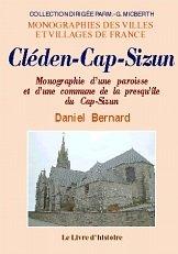 Cleden-Cap-Sizun. Monographie d'une Paroisse, d'une Commune de la Presqu'Ile du Cap Sizen
