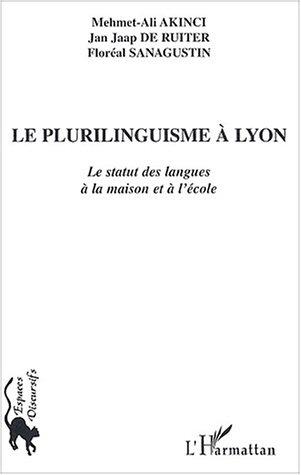 Le plurilinguisme à Lyon : Le statut des langues à la maison et à l'école