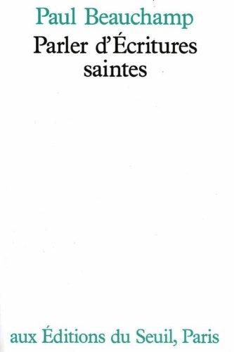 Parler dÉcritures saintes par Paul Beauchamp