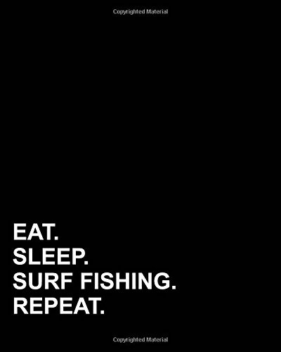 Eat Sleep Surf Fishing Repeat: Blank Sheet Music for Guitar, 100 Blank Pages with Staff and TAB lines - Blank Music Book /Blank Staff Paper Book / Blank Music Notebook: Volume 24 por Mirako Press