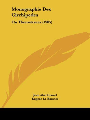 Monographie Des Cirrhipedes: Ou Thecostraces (1905)