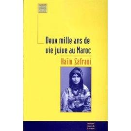 Deux Mille Ans de Vie Juive au Maroc par Haim Zafrani