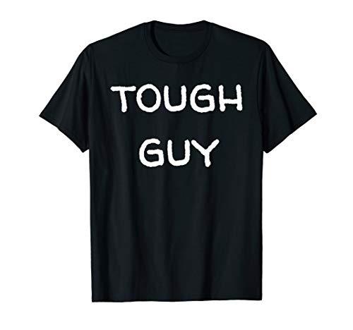 Tough Guy T-shirt (Tough Guy TShirt für Damen Herren Lustiges Hemd T-Shirt)