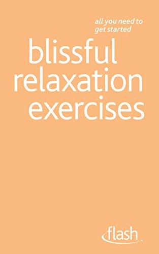 Blissful Relaxation Exercises: Flash (English Edition) eBook ...