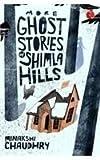 #10: More Ghost Stories of Shimla Hills