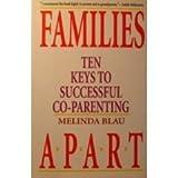 Families Apart by Melinda Blau (1994-01-04)