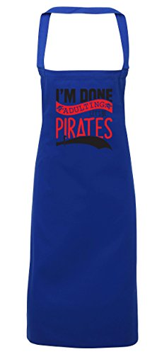 hippowarehouse I 'm Done adulting Let 's werden Piraten Schürze Küche Kochen Malerei DIY Einheitsgröße Erwachsene, königsblau, Einheitsgröße (Blue Pirat Mantel)