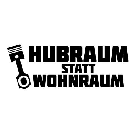 Decus HUBRAUM statt Wohnraum // Sticker OEM JDM Style Aufkleber // Sticker OEM JDM Style Aufkleber