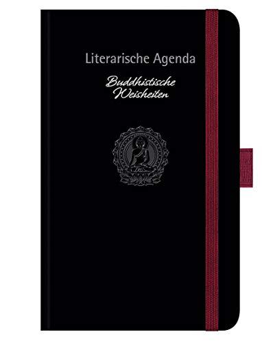 Buddhistische Weisheiten: Literarische Agenda